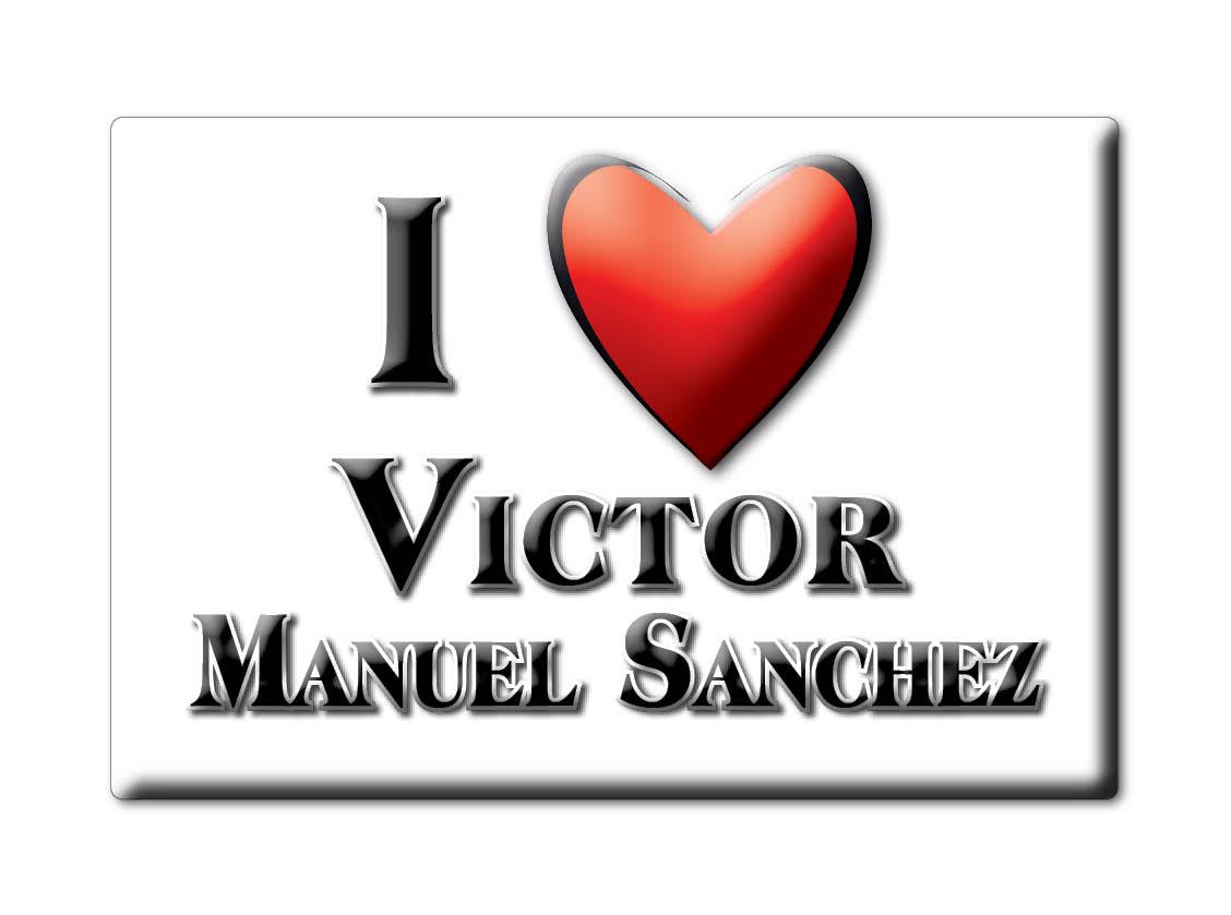 MEXICO-SOUVENIR-FRIDGE-MAGNET-IMAN-DE-NEVERA-I-LOVE-VICTOR-MANUEL-SANCHEZ