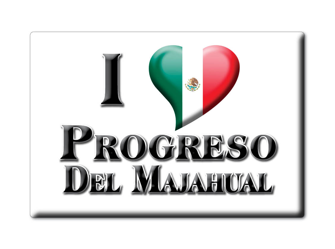 MEXICO-SOUVENIR-FRIDGE-MAGNET-IMAN-DE-NEVERA-I-LOVE-PROGRESO-DEL-MAJAHUAL