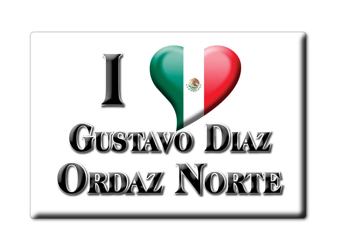 MEXICO-SOUVENIR-FRIDGE-MAGNET-IMAN-DE-NEVERA-I-LOVE-GUSTAVO-DIAZ-ORDAZ-NORTE