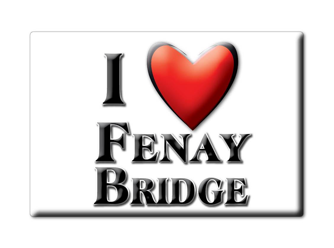 SOUVENIR-UK-ENGLAND-WEST-YORKSHIRE-FRIDGE-MAGNET-UK-I-LOVE-FENAY-BRIDGE-ENG
